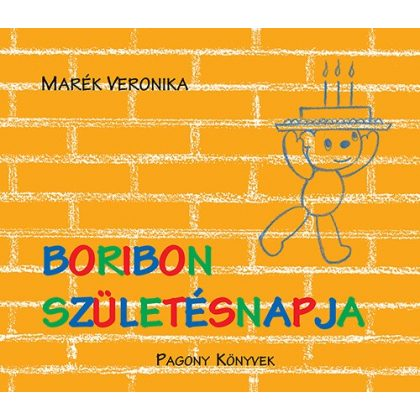 Boribon születésnapja - Marék Veronika