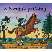 A bandita patkány - Julia Donaldson