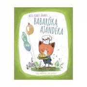 Babaróka ajándéka - Kiss Judit Ágnes