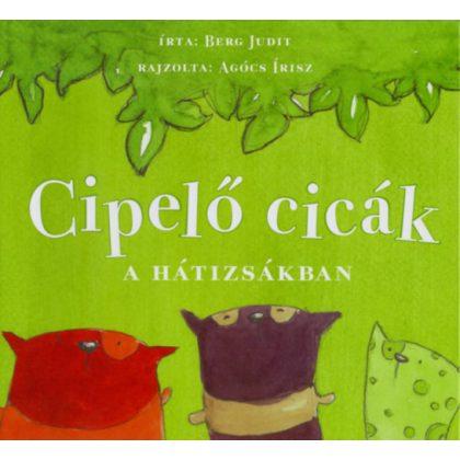 Cipelő cicák a hátizsákban - Berg Judit