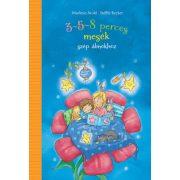 3-5-8 perces mesék szép álmokhoz - Marliese Arold