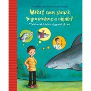 Miért nem járnak fogorvoshoz a cápák?  - Petra Maria Schmitt
