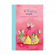 3-5-8 perces mesék tündérekről és hercegnőkről - Julia Breitenöder