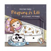 Pitypang és Lili - Jó éjszakát, Pitypang! - Pásztohy Panka