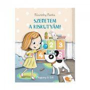 Pitypang és Lili - Szeretem a kiskutyám! - Pásztohy Panka