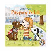 Pitypang és Lili - Pitypang segít - Pásztohy Panka