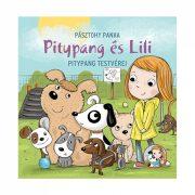 Pitypang és Lili - Pitypang testvérei - Pásztohy Panka