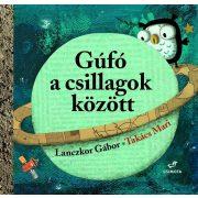 Gúfó a csillagok között  - Lanczkor Gábor