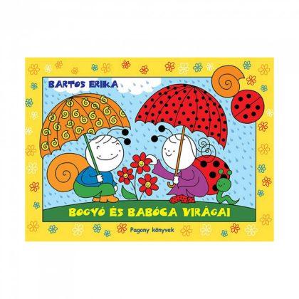 Bogyó és Babóca virágai - Bartos Erika