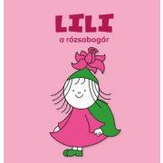 Lili, a rózsabogár - Bartos Erika