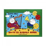 Bogyó és Babóca zenél - Bartos Erika