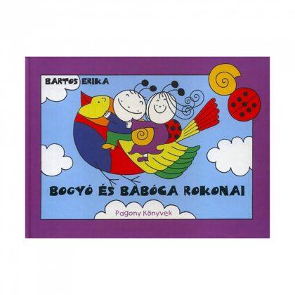 Bogyó és Babóca rokonai - Bartos Erika
