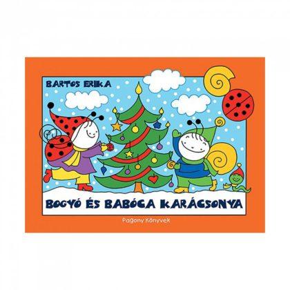Bogyó és Babóca karácsonya - Bartos Erika